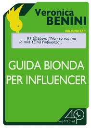 Digital marketing: la guida bionda per influencer