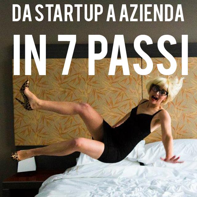 da-startup-a-azienda-in-7-passi